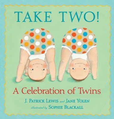 Take two! : a celebration of twins