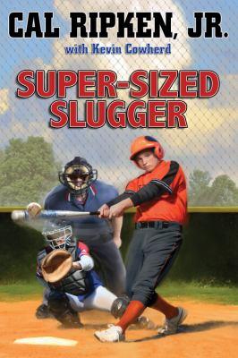 Super-sized slugger : a novel