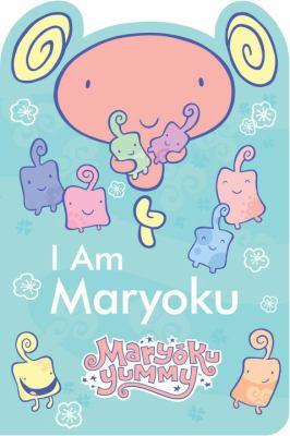 I am Maryoku.