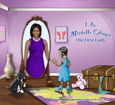 I am Michelle Obama : the first lady
