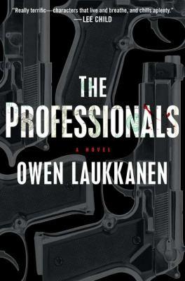The professionals / Owen Laukkanen.