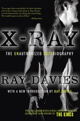 X-ray : [The unauthorized autobiography]