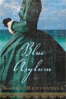 Blue asylum : a novel