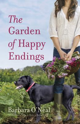 The garden of happy endings : a novel