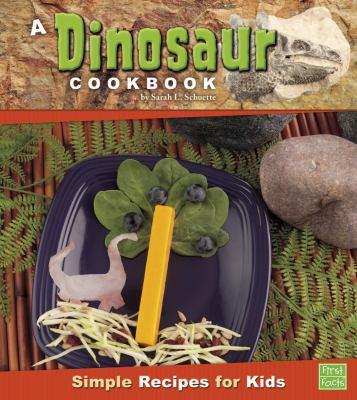 A dinosaur cookbook : simple recipes for kids