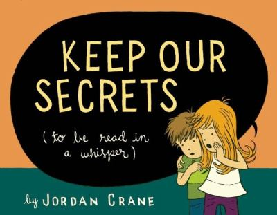 Keep our secrets (to be read in a whisper)