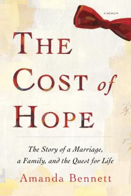 The cost of hope : a memoir