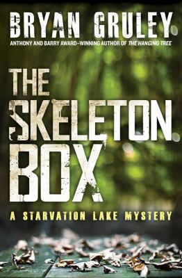 The skeleton box / Bryan Gruley.