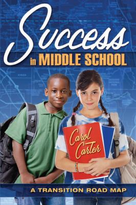 Success in middle school : a transition road map