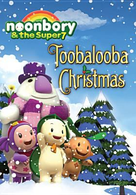 Noonbory & the Super 7. Toobalooba Christmas