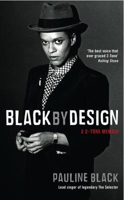 Black by design : a 2-tone memoir