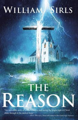 The reason / William Sirls.
