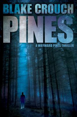 Pines : a novel