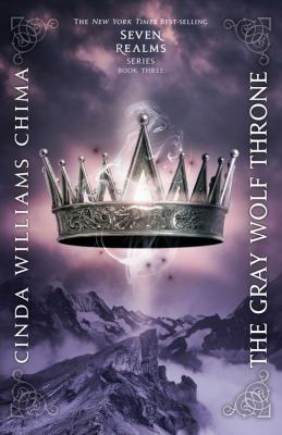 The Gray Wolf Throne : [a Seven Realms novel]