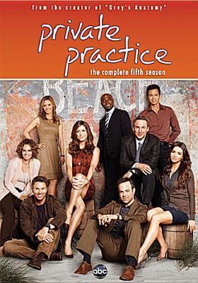 Private practice. The complete fifth season [videorecording] / an ABC Studios production ; Shondaland ; the Mark Gordon Company.