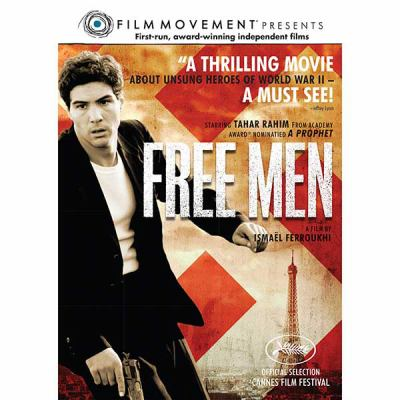 Les hommes libres [videorecording] / Film Movement [et] Pyramide Productions presénte ; scénario, Ismaël Ferroukhi, Alain-Michel Blanc ; produit par Fabienne Vonier ; un film de Ismaël Ferroukhi.