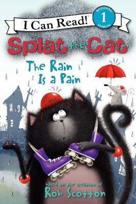 Splat the Cat : the rain is a pain