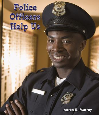 Police officers help us