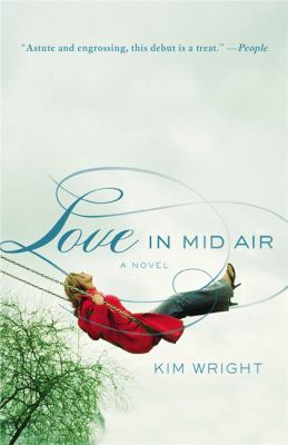 Love in mid air : a novel