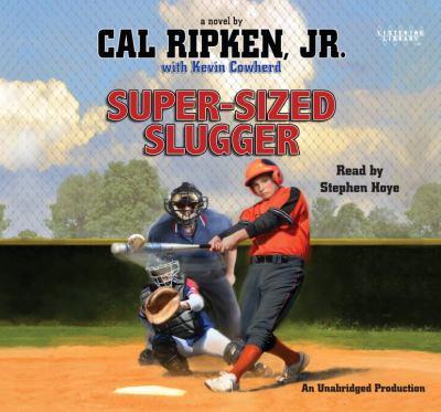 Super-sized slugger a novel