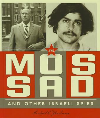 Spies around the world : the Mossad and other Israeli spies