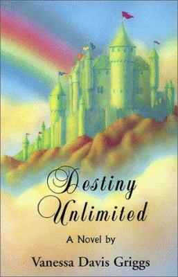 Destiny unlimited : a novel
