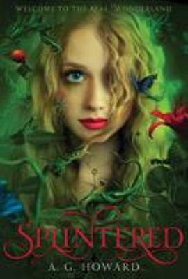 Splintered : a novel
