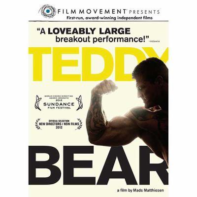 Teddy bear [videorecording] / Film Movement, Visit Films, SF Film Production & Beofilm present ; a film by Mads Matthiesen ; producer, Morten Kjems Juhl.
