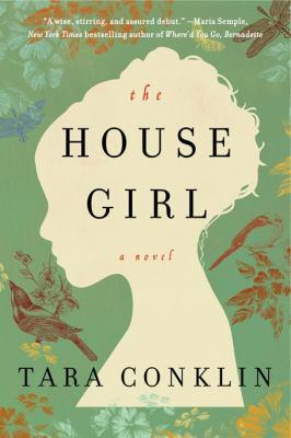 The house girl / Tara Conklin.