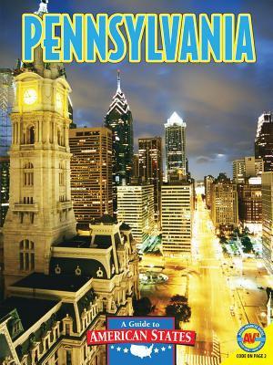 Pennsylvania : the Keystone state / [Natasha Evdokimoff].