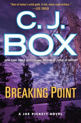 Breaking point / C.J. Box.
