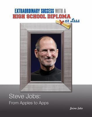 Steve Jobs : from Apples to apps