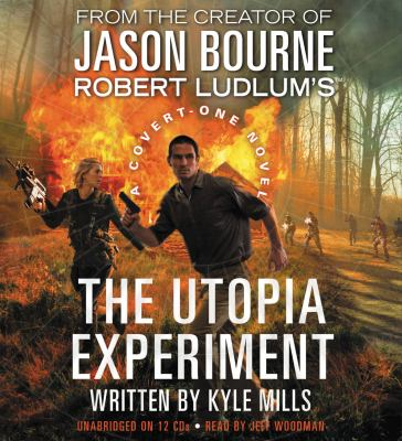Robert Ludlum's the utopia experiment [sound recording] / Kyle Mills.