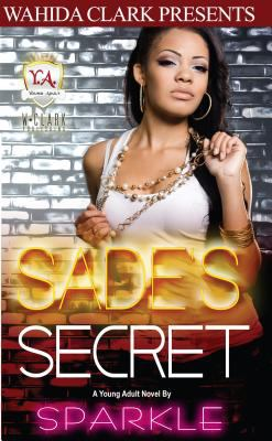 Sade's secret : a sweet 16 diaries novel