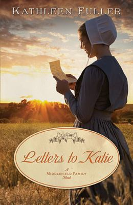 Letters to Katie : a Middlefield Family novel
