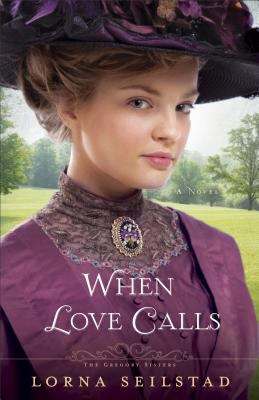 When love calls : a novel