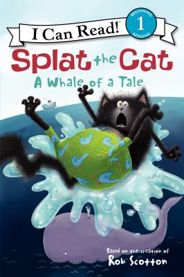 Splat the cat : a whale of a tale