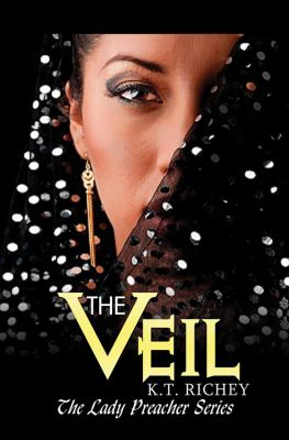 The veil / K.T. Richey.