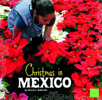 Christmas in Mexico / by Cheryl L. Enderlein.