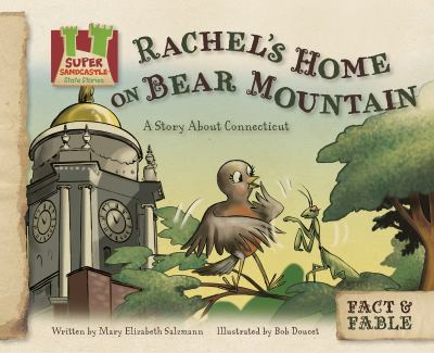 Rachel's home on Bear Mountain : a story about Connecticut