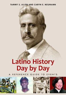 Latino history day by day : a reference guide to events