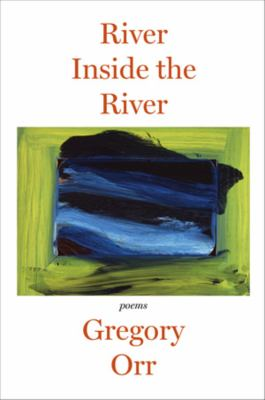 River inside the river : three lyric sequences