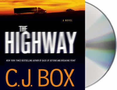 The highway / C.J. Box.