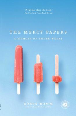 The mercy papers : a memoir of three weeks