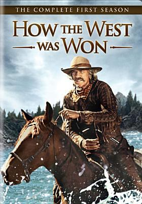 How the West was won. The complete first season / an Albert S. Ruddy production in association with M-G-M TV.