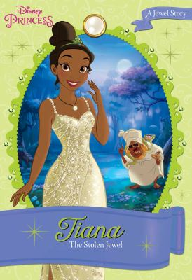 Tiana : the stolen jewel