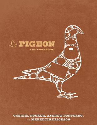 Le Pigeon : cooking at the dirty bird