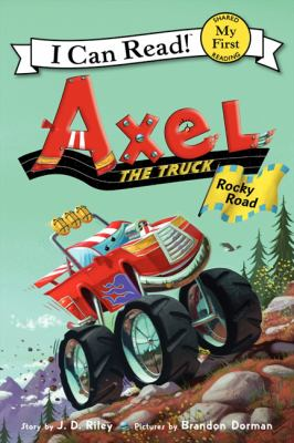 Axel the truck : rocky road