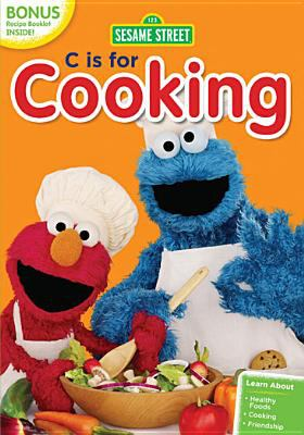 Sesame Street. C is for cooking