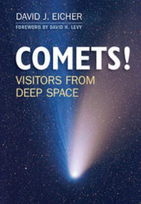 Comets : visitors from deep space